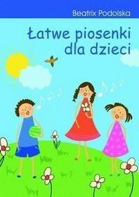 Impuls Łatwe piosenki dla dzieci + CD - Podolska Beatrix