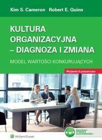 Kultura organizacyjna Diagnoza i zmiana - Cameron Kim  Quinn Robert