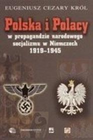 Król Eugeniusz Cezary Polska i polacy w propagandzie narodowego socjalizmu w niemczech 1919-1945 - mamy na stanie, wyślemy natychmiast