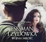 StoryBox.pl Esesman i Żydówka Wojna i miłość Audiobook Justyna Wydra
