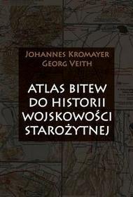 Napoleon V Johannes Kromayer, Georg Veith Atlas bitew do historii wojskowości starożytnej