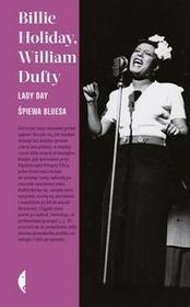 Czarne Lady Day śpiewa bluesa - Billie Holiday