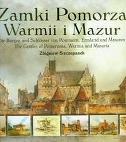 BernardinumZamki Pomorza Warmii i Mazur - Zbigniew Szczepanek