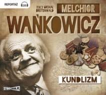 StoryBox.pl Kundlizm (audiobook CD) - Melchior Wańkowicz