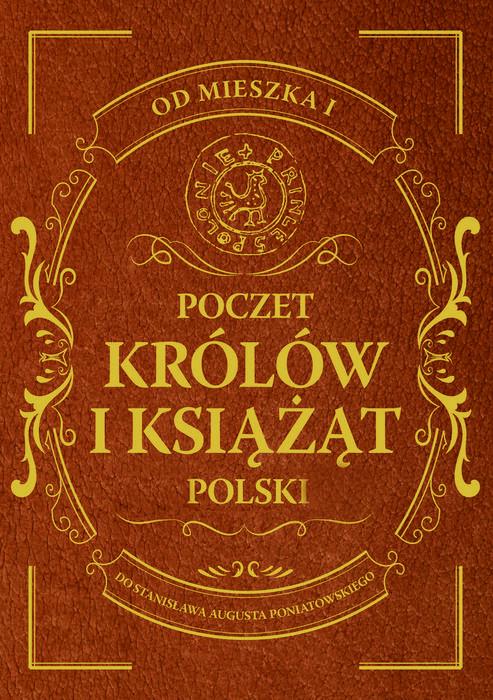 Dragon Poczet królów i książąt Polski - Adam Dylewski