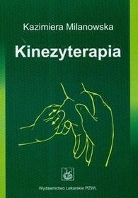Wydawnictwo Lekarskie PZWL Kinezyterapia - Kazimiera Milanowska