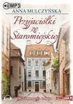 StoryBox.pl Przyjaciółki ze Staromiejskiej Audiobook Anna Mulczyńska