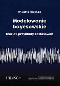 Modelowanie Bayesowskie teoria i przykłady zastosowań - dostępny od ręki, wysyłka od 2,99