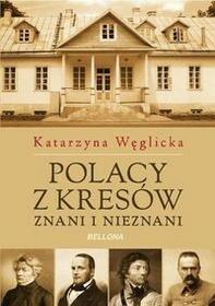 Bellona Polacy z Kresów