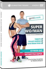 Edipresse Polska Gym Break Super Woman + DVD - KASIA KĘPKA