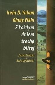 PARADYGMAT Z każdym dniem trochę bliżej - Yalom Irvin D., Elkin Ginny