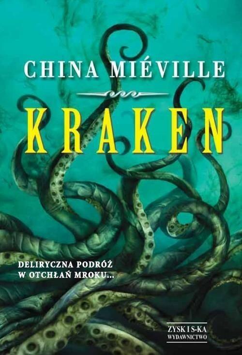 Mieville China Kraken