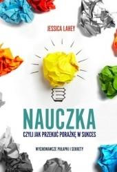 Buchmann / GW Foksal Nauczka, czyli jak przekuć porażkę w sukces - Opracowanie zbiorowe