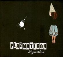 Klezmatikon CD) Plazmatikon