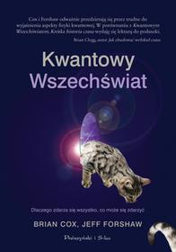 Jeff Forshaw; Brian Cox Kwantowy Wszechświat Dlaczego zdarza się wszystko,co może się zdarzyć e-book)