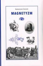 Magnetyzm - Czeczot Katarzyna