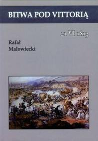Napoleon V Rafał Małowiecki Bitwa pod Vittorią