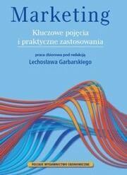 Polskie Wydawnictwo Ekonomiczne Marketing Kluczowe Pojęcia I Praktyczne Zastosowania - Praca zbiorowa