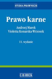C.H. Beck Andrzej Marek, Violetta Konarska-Wrzosek Prawo karne