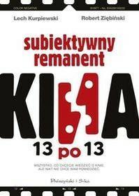 Prószyński 13 po 13 Subiektywny remanent kina