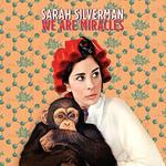 Sarah Silverman We Are Miracles Digipack)