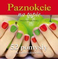 Buchmann / GW Foksal Ewelina Wasilewska Paznokcie na topie