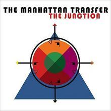 The Junction CD) The Manhattan Transfer