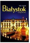 INSTYTUT WYDAWNICZY KREATOR Białystok na progu XXI wieku