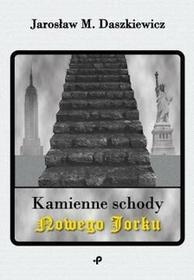 Poligraf Kamienne schody Nowego Jorku Jarosław M. Daszkiewicz