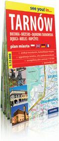 ExpressMap praca zbiorowa see you! in Tarnów, Bochnia, Brzesko, Dąbrowa Tarnowska, Dębica, Mielec, Ropczyce. Papierowy plan miasta 1:15 000