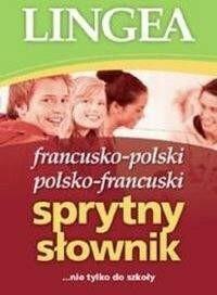 LINGEA Sprytny słownik francusko-polski i polsko-francuski - Lingea