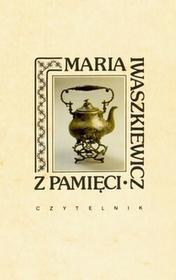 Czytelnik Z pamięci - Maria Iwaszkiewicz