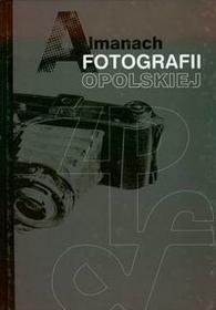 MS praca zbiorowa Almanach fotografii opolskiej