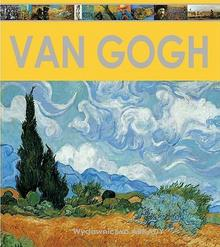 Arkady Encyklopedia sztuki Van Gogh - Laura Gracia Sánchez