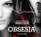 Obsesja Książka audio MP3 Katarzyna Berenika Miszczuk