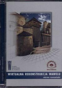 Wirtualna rekonstrukcja Wawelu (Płyta CD)