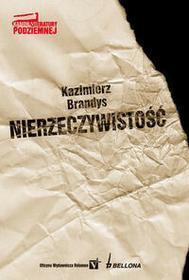 Bellona Nierzeczywistość - Spowiedź Dziecięcia XX Wieku - Kazimierz Brandys