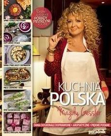 Edipresse PolskaKuchnia Polska Magdy Gessler - Magda Gessler