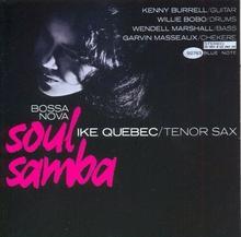 RVG Bossa Nova Soul Samba Ike Quebec