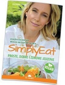 Purana Simply Eat. Proste, dobre i zdrowe jedzenie - SUZANNE JACOB