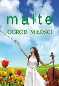 Marcus Malte Ogród miłości