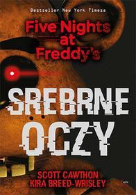 Srebrne oczy. Five Nights at Freddys