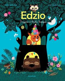 Wytwórnia Edzio - MARC BOUTAVANT, Astrid Desbordes