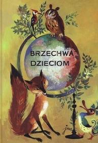 G&P Oficyna Wydawnicza Brzechwa dzieciom - Jan Brzechwa