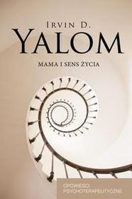 Czarna Owca Mama i sens życia - Irvin D. Yalom