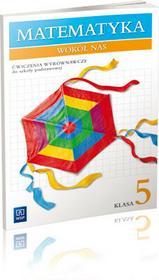 WSiP Matematyka wokół nas 5 Ćwiczenia wyrównawcze - Helena Lewicka, Joanna Lewicka