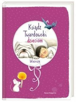 Nasza Księgarnia Ksiądz Twardowski dzieciom Wiersze - Jan Twardowski
