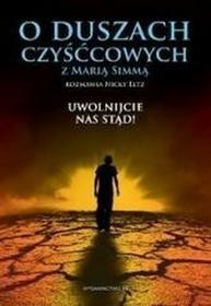 M Wydawnictwo Maria Simma, Nick Eltz O duszach czyśćcowych