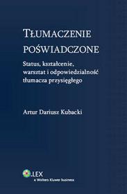 Kubacki Artur Dariusz Tłumaczenie poświadczone - dostępny od ręki, natychmiastowa wysyłka