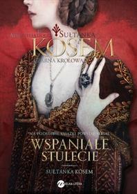 Wielka LiteraCzarna Królowa. Sułtanka Kosem. Księga 2 - Demet Altinyeleklioglu